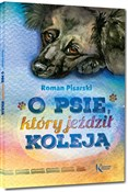 O psie, kt... - Pisarski Roman -  books from Poland