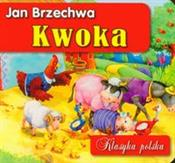 Kwoka - Jan Brzechwa -  foreign books in polish