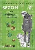 Sezon na z... - Barbara Kosmowska -  Polish Bookstore