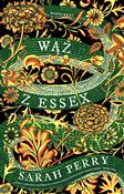Wąż z Esse... - Sarah Perry -  foreign books in polish