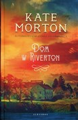 Dom w Rive... - Kate Morton -  books from Poland