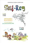 Self-Reg O... - Agnieszka Stążka-Gawrysiak -  foreign books in polish
