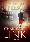 Niespokojn... - Charlotte Link -  foreign books in polish