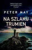 Na szlaku ... - Peter May -  books in polish