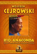 polish book : Rio Anacon... - Wojciech Cejrowski