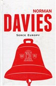 Serce Euro... - Norman Davies -  foreign books in polish