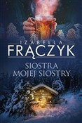 Siostra mo... - Izabella Frączyk -  foreign books in polish