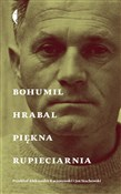 Piękna rup... - Bohumil Hrabal -  books from Poland