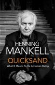 Quicksand - Henning Mankell -  foreign books in polish