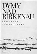 Dymy nad B... - Seweryna Szmaglewska -  foreign books in polish