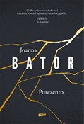 Purezento - Joanna Bator -  foreign books in polish