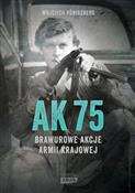 polish book : AK75 Brawu... - Wojciech Konigsberg