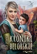 Kroniki Be... - Olga Gromyko -  books from Poland