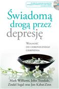 Świadomą d... - Jon Kabat-Zinn, John Teasdale, Mark Williams, Zindel Segal - Ksiegarnia w UK