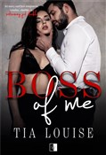 Boss of Me... - Tia Louise -  foreign books in polish