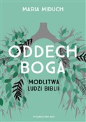 Oddech Bog... - Maria Miduch -  foreign books in polish