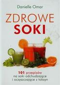 Zdrowe sok... - Danielle Omar -  books in polish