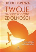 Twoje nadp... - Dr Joe Dispenza -  Polish Bookstore