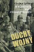 Duchy wojn... - Alojzy Lysko -  foreign books in polish