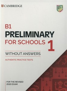 Obrazek B1 Preliminary for Schools 1 for the Revised 2020 Exam Authentic Practice Tests