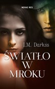 Światło w ... - I.M. Darkss -  books in polish