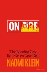 Obrazek On Fire The Burning Case for a Green New Deal