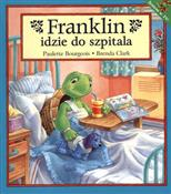 Franklin i... - Paulette Burgeois, Brenda Clark -  foreign books in polish