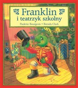 Franklin i... - Paulette Bourgeois -  foreign books in polish