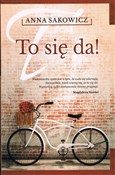To się da!... - Anna Sakowicz -  foreign books in polish