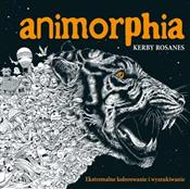 Animorphia... - Kerby Rosanes -  foreign books in polish