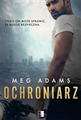 Ochroniarz... - Meg Adams -  books in polish