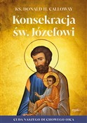 Konsekracj... - Donald Calloway -  books in polish