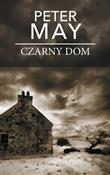 Czarny dom... - Peter May -  books in polish