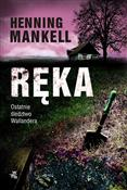 Ręka Ostat... - Henning Mankell -  foreign books in polish