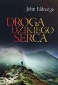 Droga dzik... - John Eldredge -  books in polish
