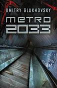 Metro 2033... - Dmitry Glukhovsky -  foreign books in polish