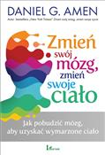 Zmień swój... - Daniel G. Amen -  foreign books in polish