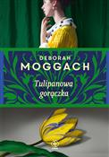 Tulipanowa... - Deborah Moggach -  books from Poland