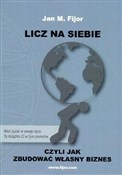 Licz na si... - Jan M. Fijor -  foreign books in polish