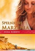 Spełnione ... - Nora Roberts -  foreign books in polish
