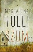 Szum - Magdalena Tulli -  books in polish