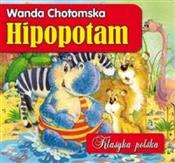 Hipopotam ... - Wanda Chotomska -  books in polish