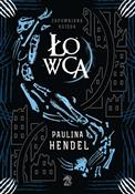 Łowca - Paulina Hendel -  foreign books in polish