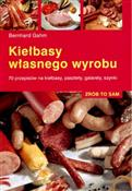 Kiełbasy w... - Bernhard Gahm -  books in polish