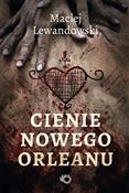 Cienie Now... - Maciej Lewandowski -  books in polish