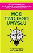 Moc twojeg... - Paul Hammerness, Margaret Moore -  foreign books in polish