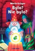 Było? Nie ... - Maria Kruger -  books in polish