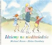 Idziemy na... - Michel Rosen -  books in polish
