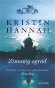 Zimowy ogr... - Kristin Hannah -  foreign books in polish