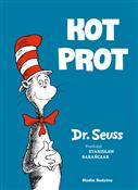 Kot Prot - Seuss Dr. -  Polish Bookstore